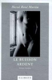 L'Origine Du Monde T.2 Le Buisson Ardent - Couverture - Format classique