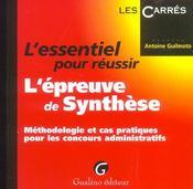 Ess.Pr Reussir Epreuve Synthese (L') - Intérieur - Format classique