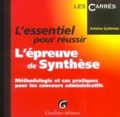 Ess.Pr Reussir Epreuve Synthese (L') - Couverture - Format classique