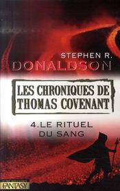 Les chroniques de Thomas Covenant t.4 ; le rituel du sang - Intérieur - Format classique