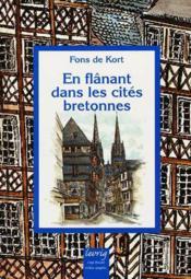 En flanant dans les cités bretonnes - Couverture - Format classique