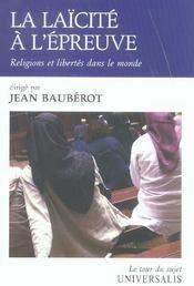 La Laicite A L'Epreuve ; Religions Et Libertes Dans Le Monde - Intérieur - Format classique