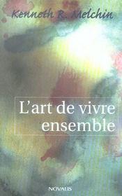 Art De Vivre Ensemble. Introduction A Une Ethique Chretienne - Intérieur - Format classique