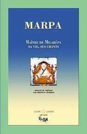 Marpa. Maitre De Milarepa - Vie. Chants - Couverture - Format classique