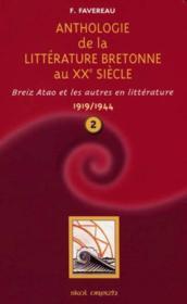 T 2 - Anthologie De La Litterature Bretonne Au Xx Siecle (1919-1944) - Couverture - Format classique