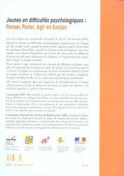 Jeunes en difficultes psychologiques ; penser, parler, agir en europe - 4ème de couverture - Format classique
