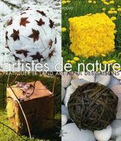 Artistes de nature ; pratiquer le land art au fil des saisons - Intérieur - Format classique