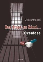 Des stups au Sénat... overdose - Couverture - Format classique