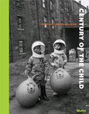 Century Of The Child /Anglais - Couverture - Format classique