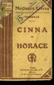 Cinna ( Ou La Clemence D'Auguste ) Suivi De Horace ( Tragedie En 5 Actes ). Collection : Les Meilleurs Livres N° 28. - Couverture - Format classique