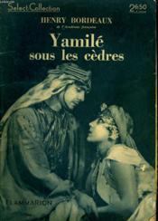 Yamile Sous Les Cedres. Collection : Select Collection N° 55 - Couverture - Format classique