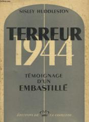 Terreur 1944. Temoignage D'Un Embastille. - Couverture - Format classique