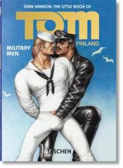 Vente livre :  Tom of Finland ; military men  - Collectif - Dian Hanson