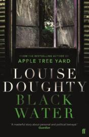 Vente livre :  BLACK WATER  - Louise Doughty