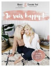 Vente livre :  Je suis happy !  - Cirou Margot - Catherine Auge - Margot Cirou