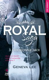 Vente  Royal saga T.3 ; couronne-moi  - Geneva Lee