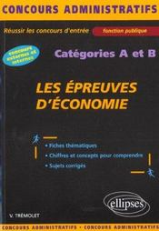 Les Epreuves D'Economie Concours Administratifs Fonction Publique Categories A Et B - Intérieur - Format classique