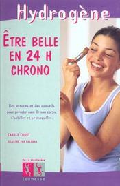 Etre Belle En 24 H Chrono - Intérieur - Format classique