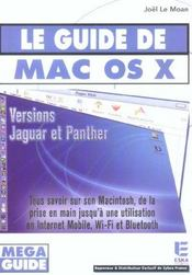 Vente livre :  Le Guide De Mac Os X ; Versions Jaguar Et Panther  - Joel Le Moan