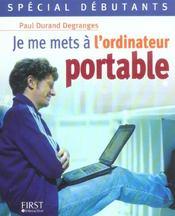 Special Debutants ; Je Me Mets A L'Ordinateur Portable - Intérieur - Format classique