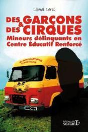 Des garçons et des cirques ; des mineurs délinquants en centre d'éducation renforcée - Couverture - Format classique
