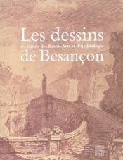 Les dessins du musee des beaux arts et d'archeologie de besancon n ed - Intérieur - Format classique