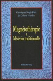 Magnétothérapie et médecine traditionnelle - Couverture - Format classique