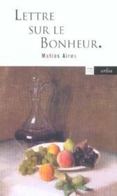 Lettre Sur Le Bonheur - Couverture - Format classique