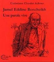 Jamel Eddine Bencheikh, Une Parole Vive - Intérieur - Format classique