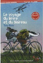 Le Voyage Du Lievre Et Du Blaireau - Couverture - Format classique