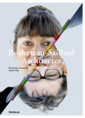 Rocheteau-Saillard architectes ; 2000-2014 - Couverture - Format classique