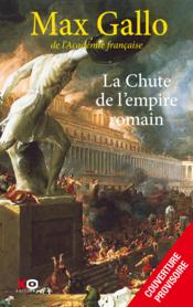 Vente livre :  La chute de l'empire romain  - Max Gallo