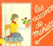 Les Vacances De Mariette. Les Albums Du Pere Castor. - Couverture - Format classique