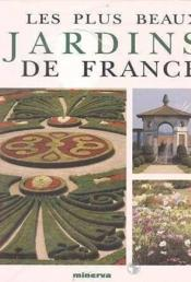 Livre les plus beaux jardins de france no l graveline acheter occasion - Le plus beau jardin de france ...