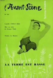 L'AVANT-SCENE - FEMINA-THEATRE N° 161 - LA TERRE EST BASSE, comédie en 3 actes d'ALFRED ADAM - Couverture - Format classique