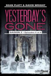 Vente  Yesterday's gone ; saison 2 ; t.3  - David Wright - Gabriel Leanca - Sean Platt