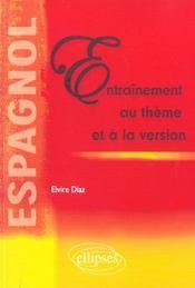 Espagnol Entrainement Au Theme Et A La Version - Intérieur - Format classique
