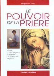 Le Pouvoir De La Priere ; Prieres Chants Religieux Et Poesies De Differentes Religions - Intérieur - Format classique