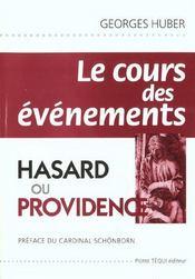 Cours Des Evenements Hasard Ou Providence - Intérieur - Format classique