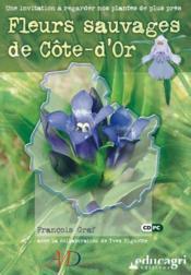 Fleurs sauvages de Côte-d'Or (édition 2006) - Couverture - Format classique