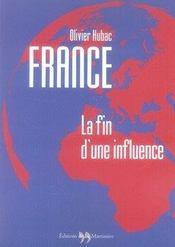 France ; la fin d'une influence - Intérieur - Format classique