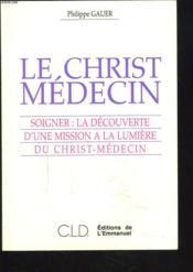 Le Christ Medecin - Couverture - Format classique
