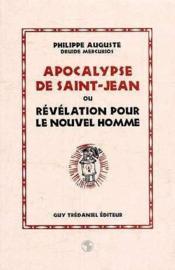 Apocalypse de Saint-Jean ou révélation pour le nouvel homme - Couverture - Format classique