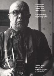 Georges thiry la photographie - Couverture - Format classique