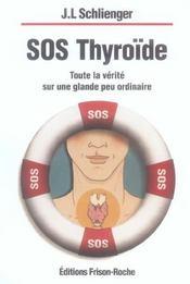 SOS thyroïde - Intérieur - Format classique