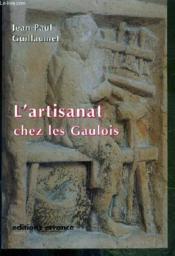 L'artisanat chez les gaulois - Couverture - Format classique