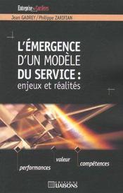 L'Emergence D'Un Modele Du Service ; Enjeux Et Realites - Intérieur - Format classique