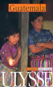 Guide Ulysse ; Guatemala - Couverture - Format classique