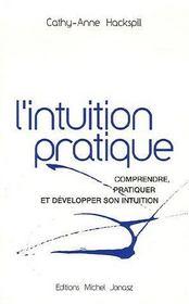 L'intuition pratique - Intérieur - Format classique