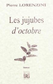 Les jujubes d'octobre - Couverture - Format classique